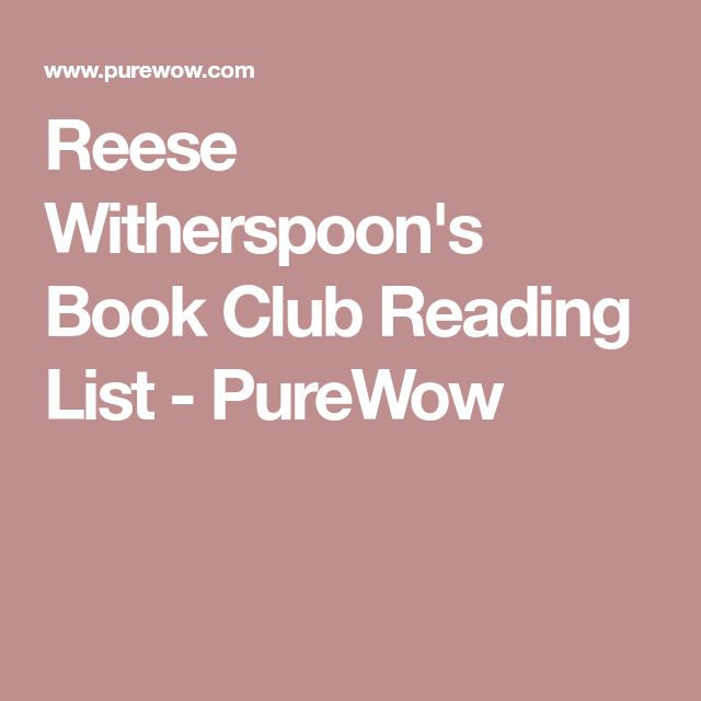 Reese Witherspoon's Book Club Reading List - PureWow