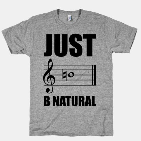 Just B Natural (athletic) (Funny, humour, clever, interesting, t-shirts, tee, tees, t shirt, tshirt, fun, creative, graphic, text, music)