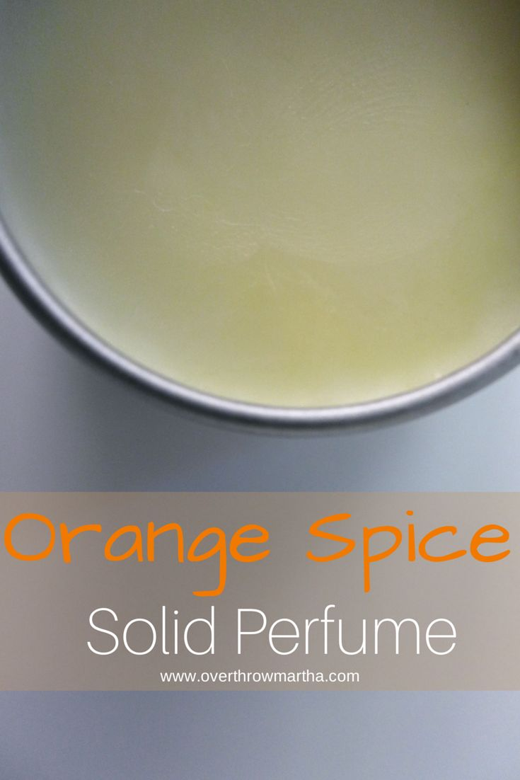 Homemade Orange Spice Solid Perfume is an #easy #DIYbeauty idea
