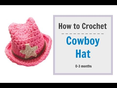 How to Crochet Cowboy Hat for 0-3 mnths baby - YouTube
