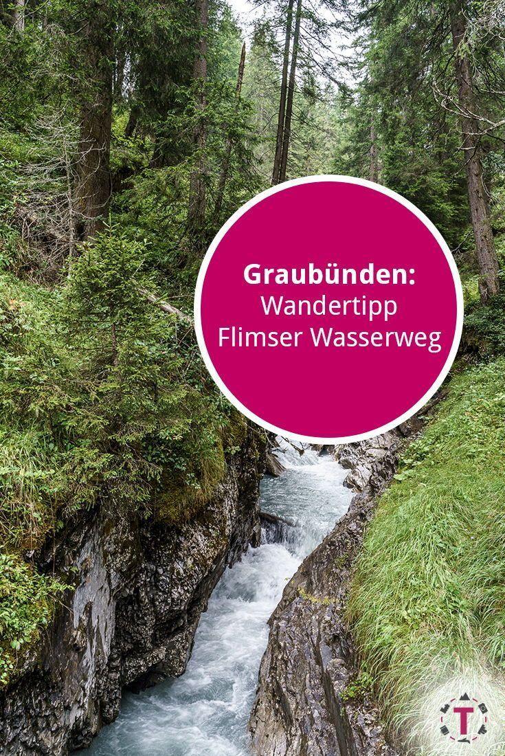 Trutg Dil Flem Wanderung Flimser Wasserweg Mit Karte Outdoor