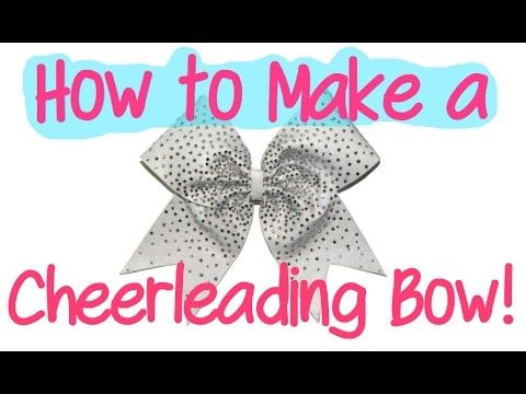 How to make a Cheerleading bow (tutorial) - YouTube