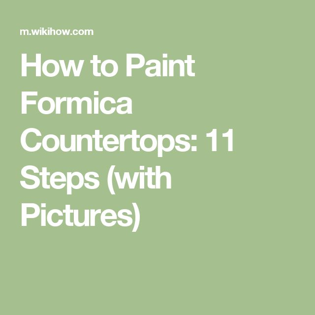 How To Paint Formica Countertops 11 Steps With Pictures