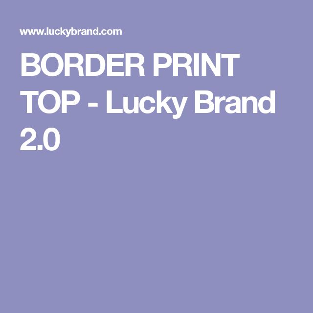 BORDER PRINT TOP - Lucky Brand 2.0