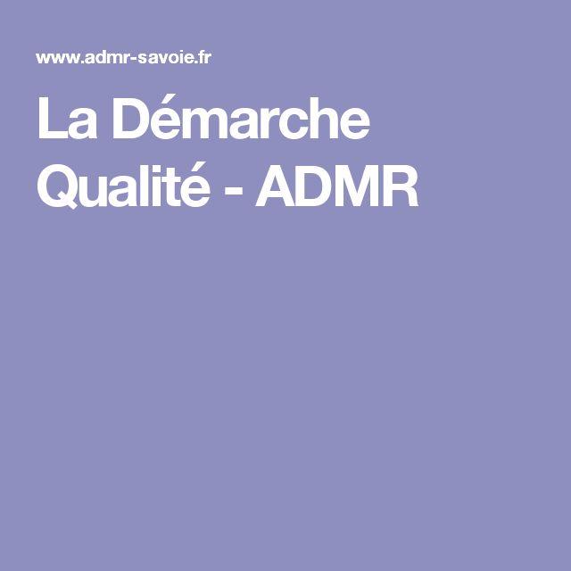 La Démarche Qualité - ADMR