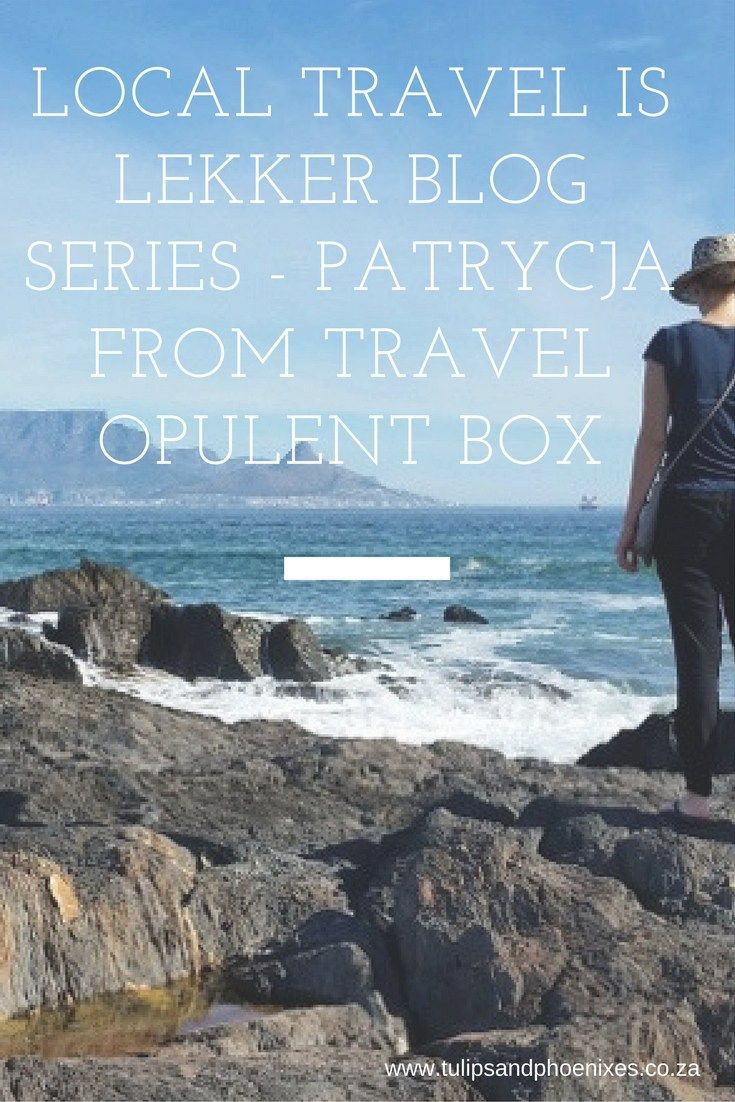 This week's featured travel blogger for the Local Travel is Lekker blog series is Patrycja from Travel Opulent Box. This blog series aims to awaken your wanderlust for local South African travel. Click to read more about South African attractions and bucket list items!