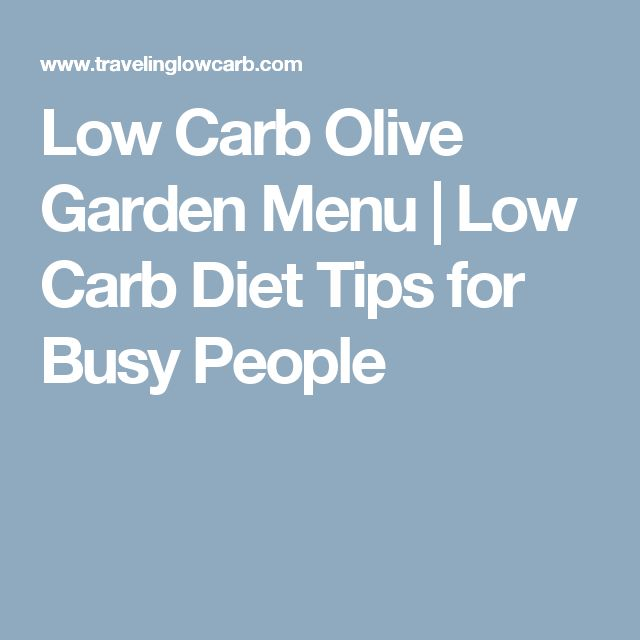 Charming Low Carb Olive Garden Menu | Low Carb Diet Tips For Busy People