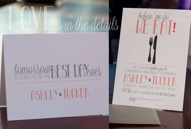 Fun rehearsal dinner invitation wording and tent card...tomorrow is going to be the best day ever    www.pageandmason.com