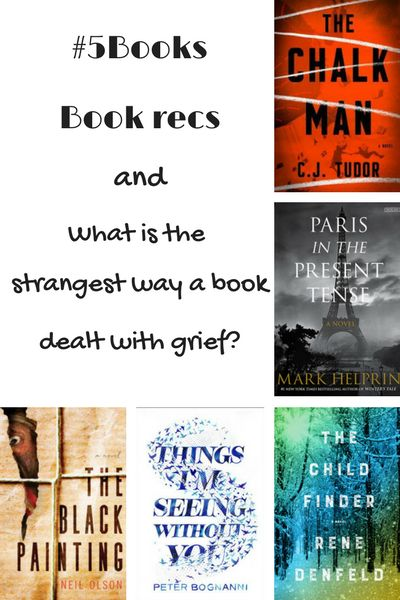 Books for the week ending 27/8: THe Child Finder,  The Chalk Man, The Black Painting, Paris in the Present Tense and The things I'm seeing without you. Read about them here: #5Books: Book recs and what is the strangest way a book dealt with grief http://editingeverything.com/blog/2017/08/28/5books-book-recs-and-what-is-the-strangest-way-a-book-dealt-with-grief/