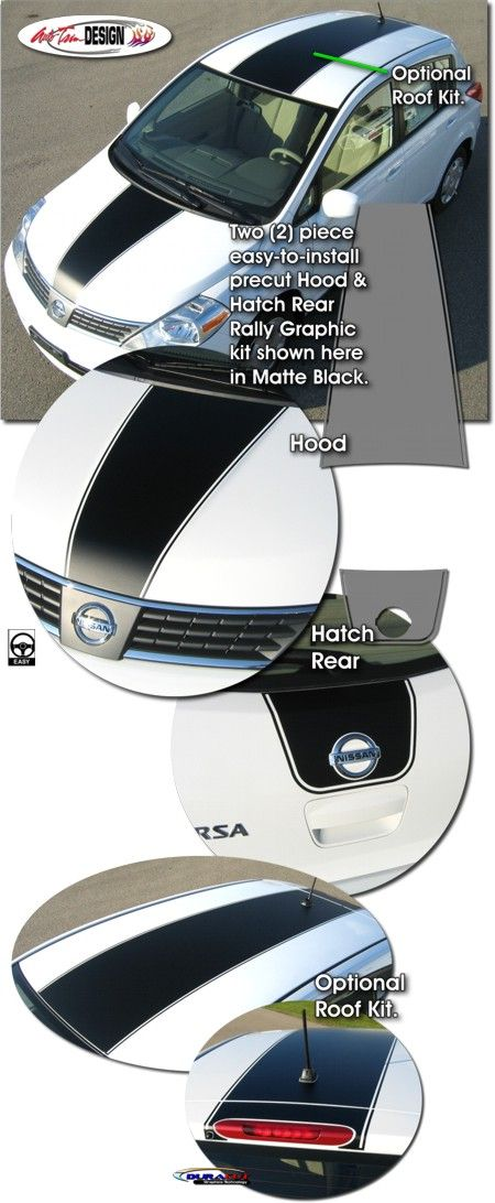 Rally Stripe Graphic kits for Nissan Versa / Tiida that are Precut and ready to install.