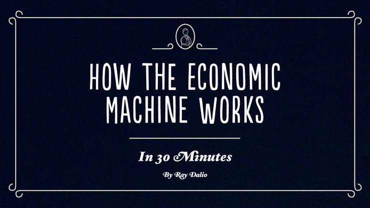 How the Economic Machine Works โดย Ray Dalio [ซับไทย]