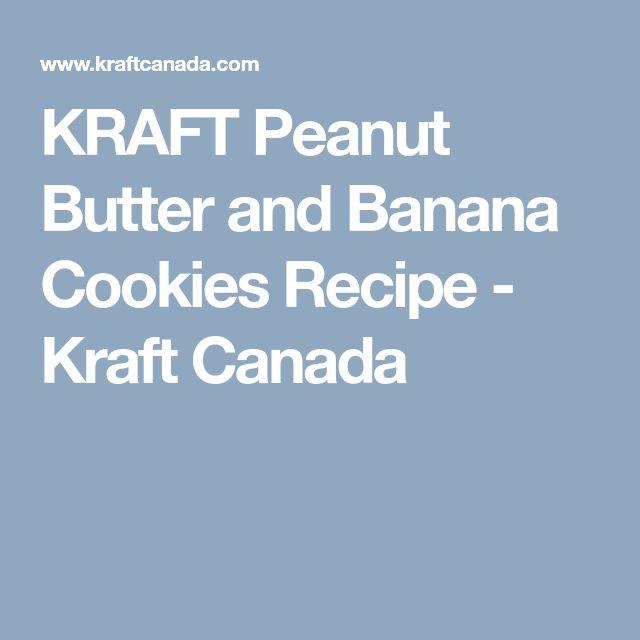 KRAFT Peanut Butter and Banana Cookies Recipe - Kraft Canada