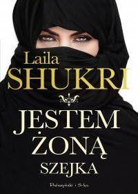 Jestem żoną szejka-Shukri Laila