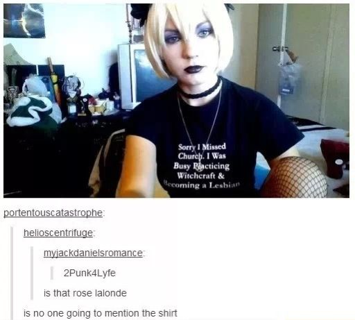 The shirt is so perfect for Rose too