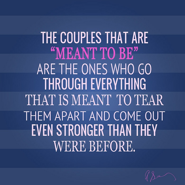 """Apart From Them: The Couples That Are """"meant To Be"""" Are The Ones Who Go"""