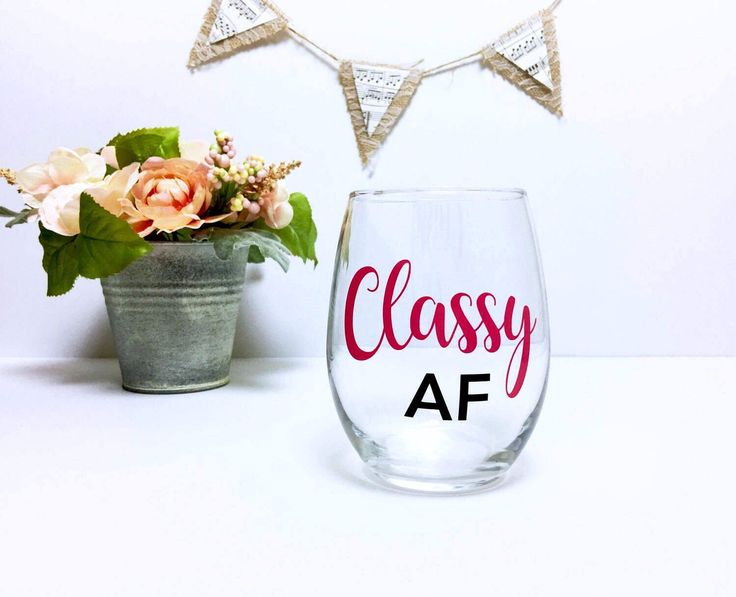 classy af classy as fuck classy as fuck wine glass classy as fck gift for her af classy af wine glass funny wine glass by