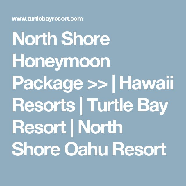 North Shore Honeymoon Package >> | Hawaii Resorts | Turtle Bay Resort | North Shore Oahu Resort