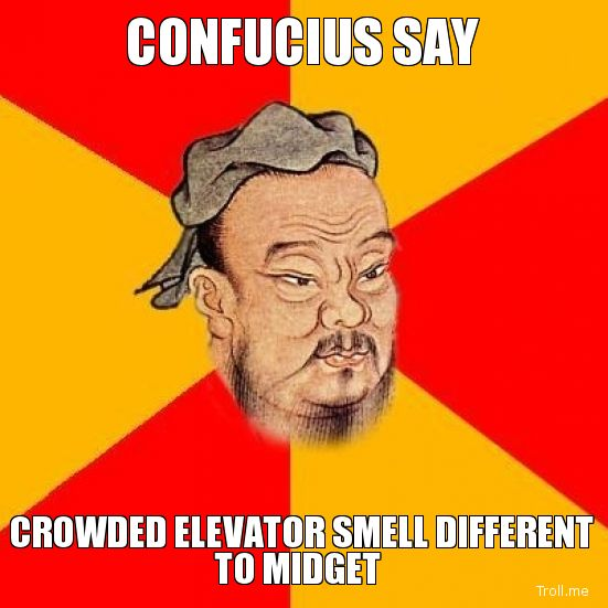 Best 25+ Confucius Say Ideas On Pinterest
