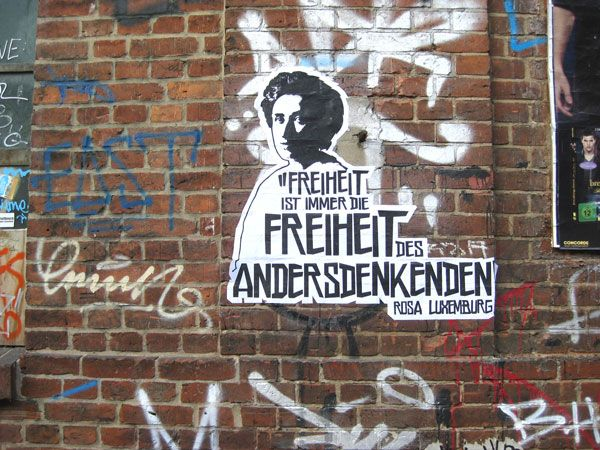 """""""Freiheit ist immer die freiheit des andersdenkenden."""" - Rosa Luxemburg"""