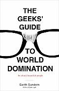 The Geeks' Guide to World Domination by Garth Sundem: Welcome to my GEEK brain. It has exactly 314.15 information slots. While I wish there were more slots, alas, there are not. And while I wish these slots were packed with things like mathematical proofs of Millennium Prize problems, the mechanics of teleportation using Einstein-...