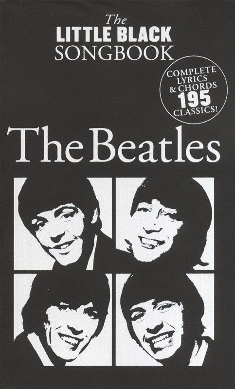 The Little Black Songbook: The Beatles - Lyrics & Chords (with Chord Boxes) Artist Songbook - Sheet Music & Songbooks - Musicroom.com