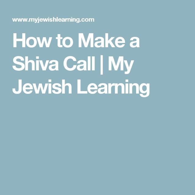 How to Make a Shiva Call | My Jewish Learning