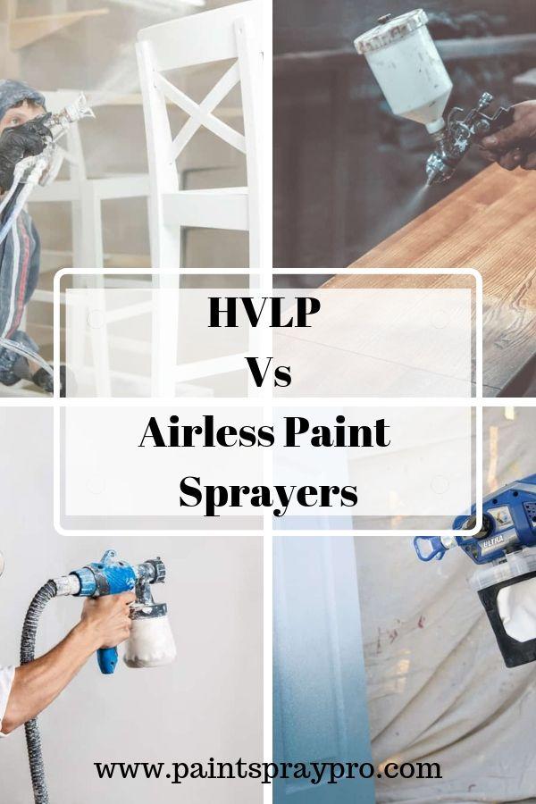 Best Hvlp Spray Gun Reviews Home Renovations Using A Paint Sprayer Hvlp Sprayer Hvlp Paint Sprayer