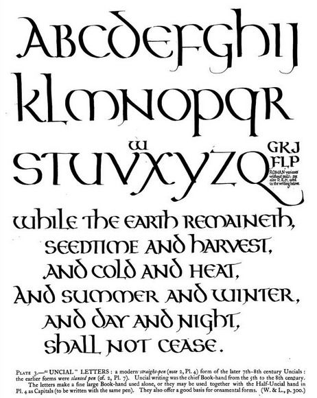 """Unical lettering, by Edward Johnstone. From the book, """"Manuscript & inscription letters for schools & classes & for the use of craftsmen (1909)."""""""