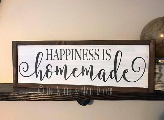 Happiness is Homemade, Wood Sign, Home Decor, Rustic Home Decor, Handmade Decor, Gift Idea, Happiness is Homemade Sign, The Niche And Nail