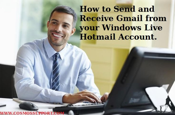 How to Send and Receive Gmail from your Windows Live Hotmail Account