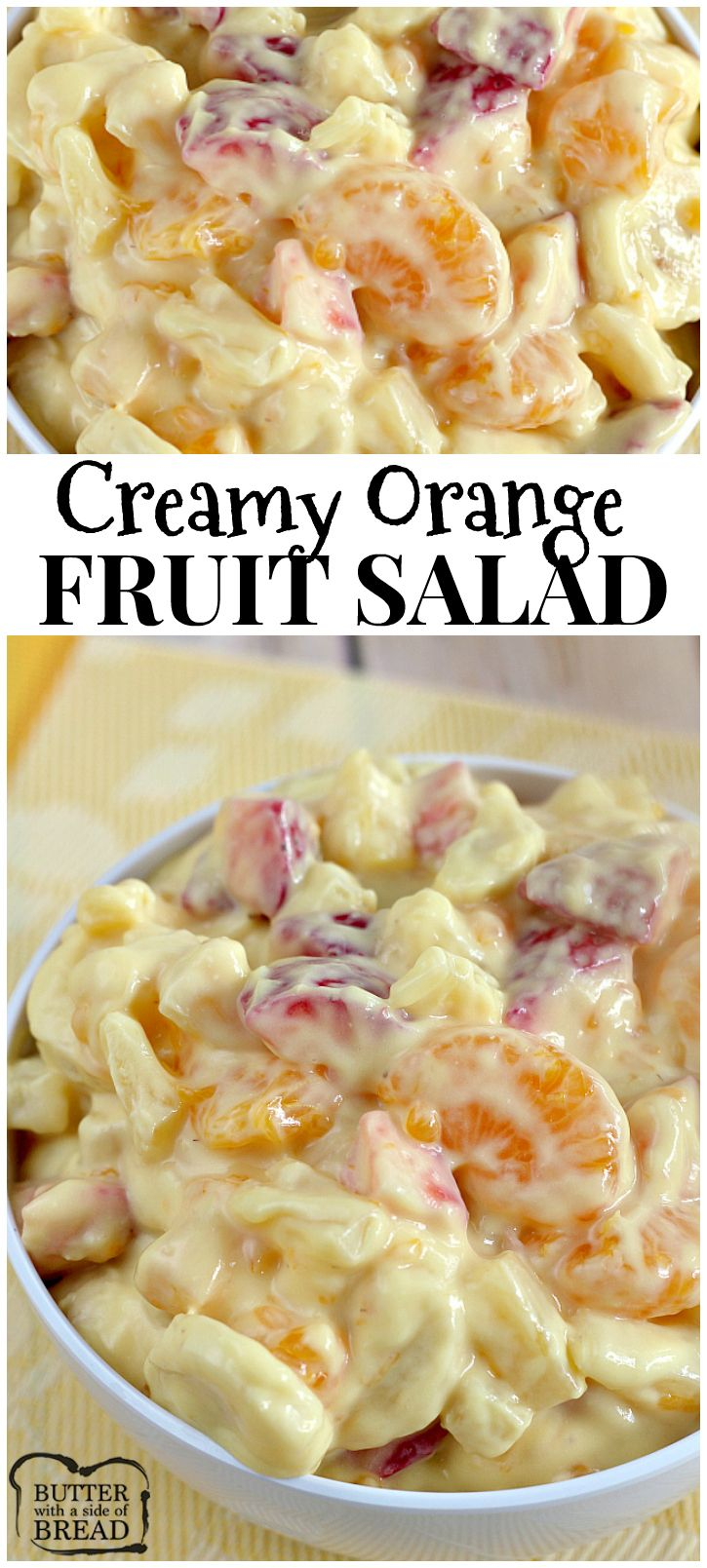 Easy & insanely delicious Creamy Orange Fruit Salad made with yogurt! Everyone always asks for the recipe - from Butter With a Side of Bread