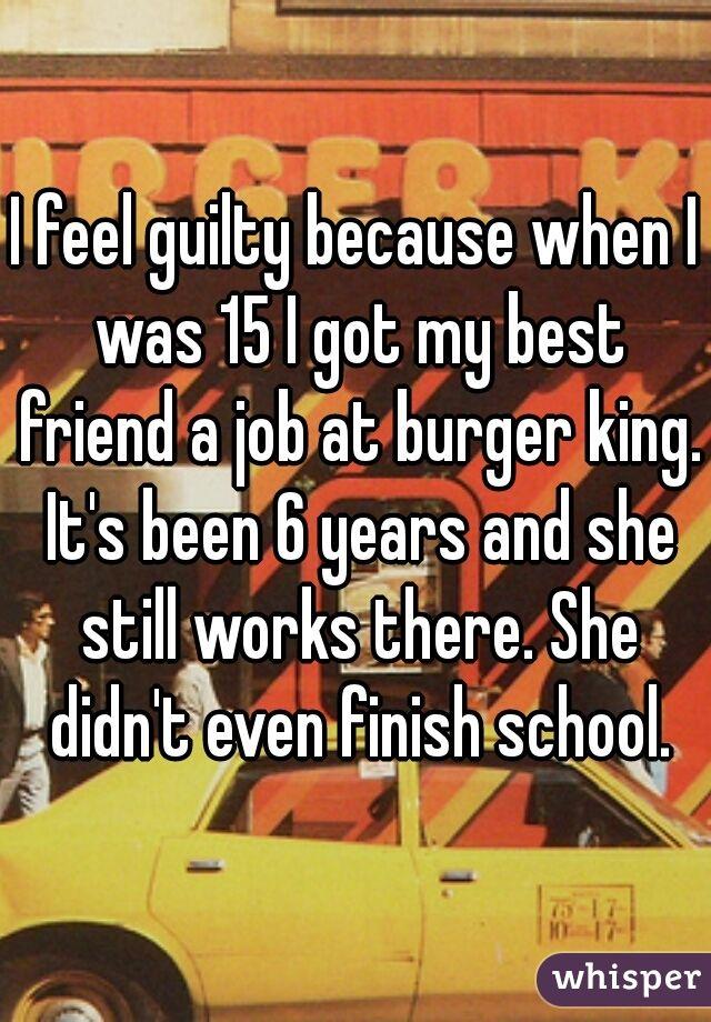 Ever since my best friend got a job...?