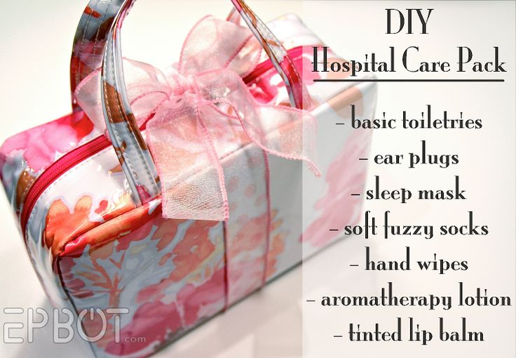 Hospital Care Pack: assemble everything in a pretty makeup tote. Makes a great gift for anyone who has to stay overnight!