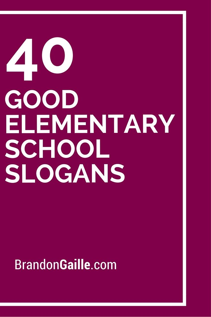 17 Best ideas about School Slogans on Pinterest | Principal ...