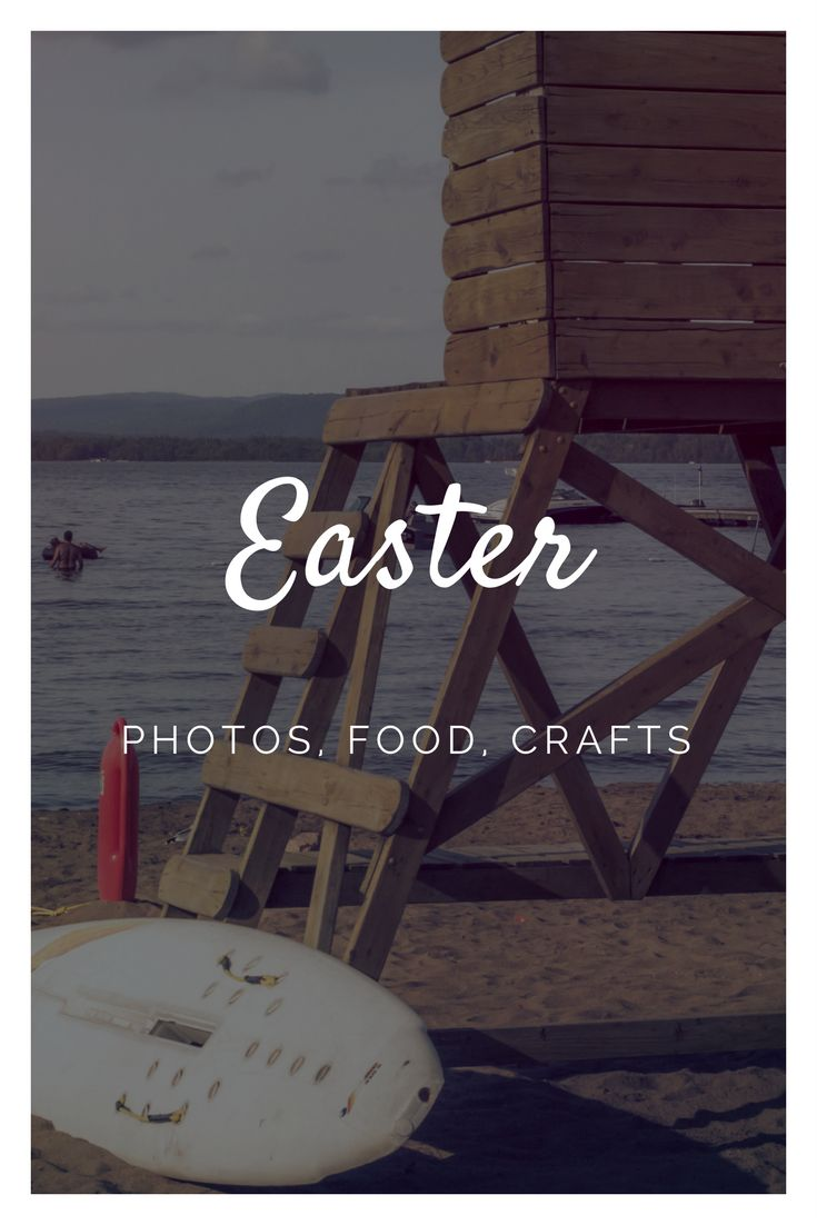 Happy Easter! - Photos, Food, Crafts
