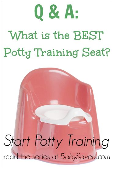 Start potty training series: This one tells you the best potty chair--better than buying a few before finding one that works, right?