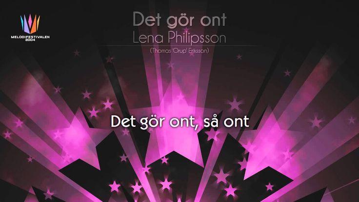 "[2004] Lena Philipsson - ""Det gör ont"""