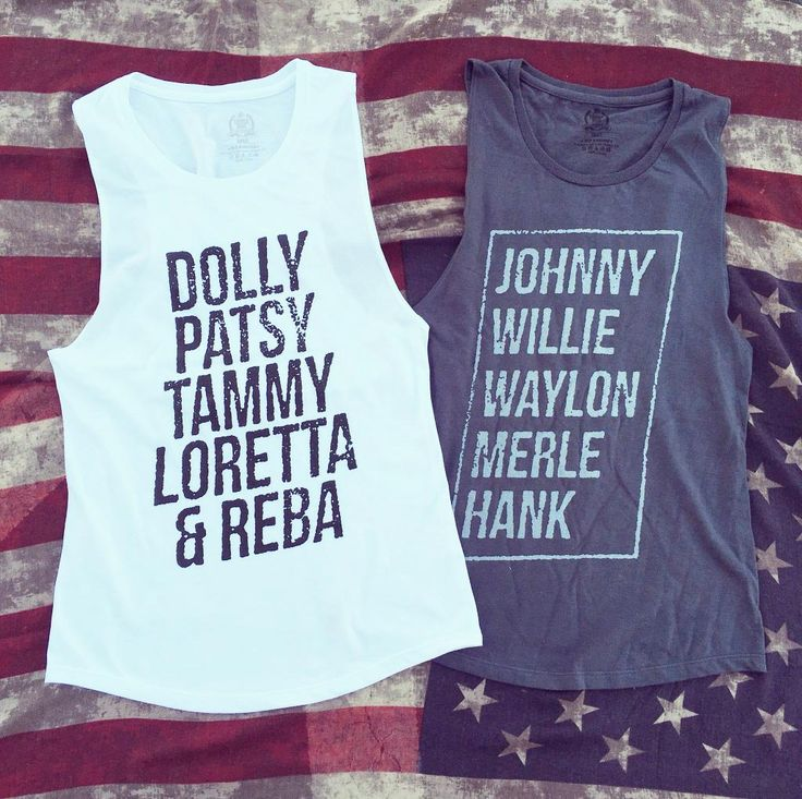 Adorable Classic Country Queens and Kings muscle tanks! Country Queens: Dolly, Patsy, Tammy and Reba. Country kings: Johnny, Willie, Waylon, Merle, & Hank. The perfect summer country festival tanks! Definitely Stagecoach fashion!