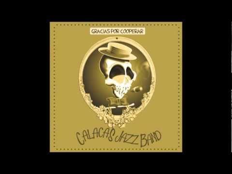 """""""Some of these days"""" interpretada por Calacas Jazz Band. 100% Recomendable"""