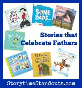 Terrific picture books about fathers and the special relationships they have with their kids.