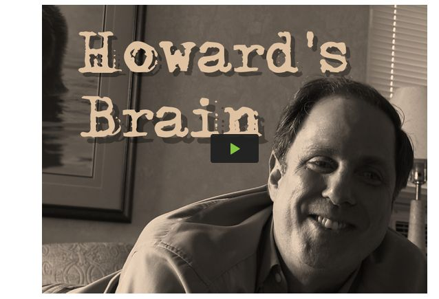 Howard's Brain or A Day In the Life of a Man Living With Frontotemporal Dementia