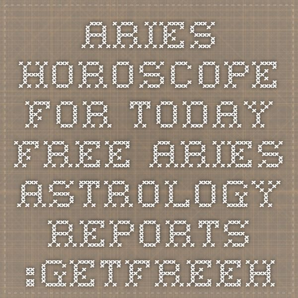 Aries Horoscope for Today - Free Aries Astrology Reports :Getfreehoroscope.com