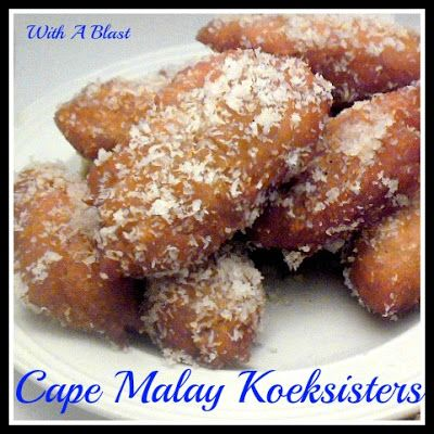 Cape May Koeksisters  ~    Koekisisters are a sweet, sticky, braided, syrupy sweet treat from South-Africa.  hese are not drenched with syrup and aren'y braided; but, they are lot more spicy.    Recipe @  http://withablast.blogspot.com/2013/01/cape-malay-koeksisters.html