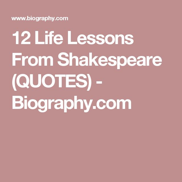 12 Life Lessons From Shakespeare (QUOTES) - Biography.com