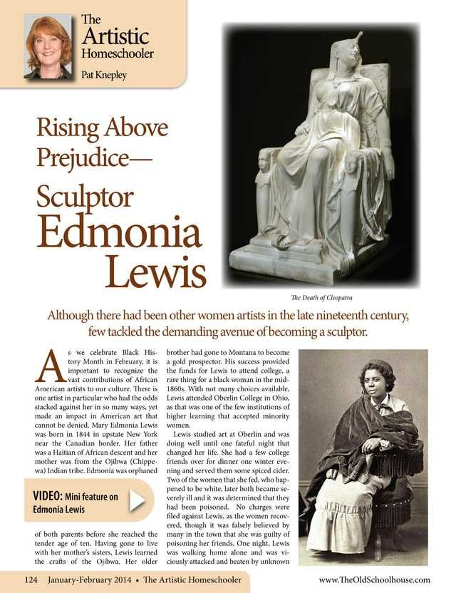 Rising Above Prejudice – Sculptor Edmonia Lewis – By Pat Knepley The Old Schoolhouse Magazine - January 2014 - Page 124