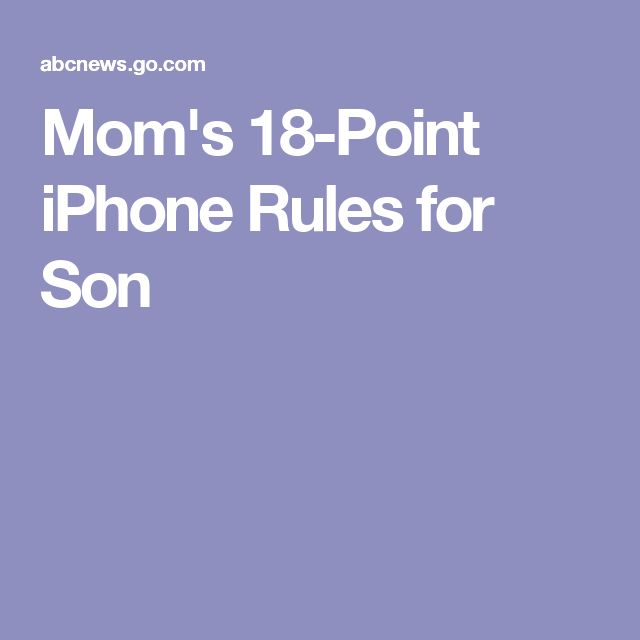 Mom's 18-Point iPhone Rules for Son