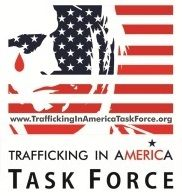 Trafficking in America Task Force | Helping Create a Culture Free of Modern Dy Slavery