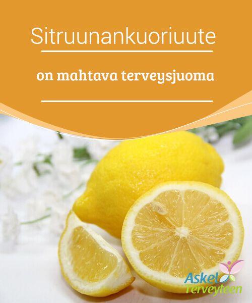 Sitruunankuoriuute on mahtava terveysjuoma   Oletko koskaan kokeillut #sitruunankuoresta valmistettua #haudukejuomaa?Se on todella #herkullista!  #Terveelliset elämäntavat
