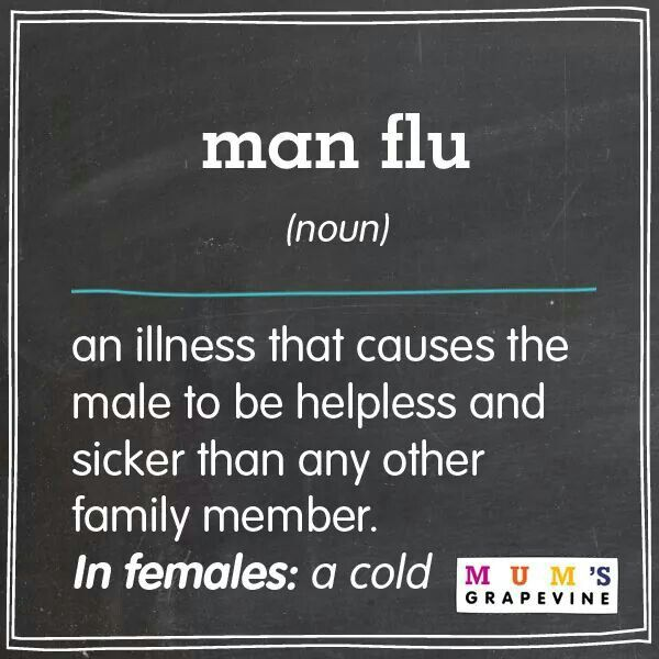 The MAN Flu..... Some serious stuff