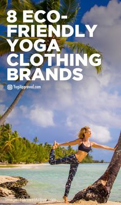 8 Eco-Friendly Yoga Clothing Brands For Eco-Conscious Yogis